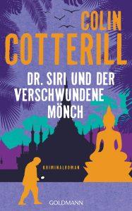 Dr Siri und der verschwundene Moench von Colin Cotterill