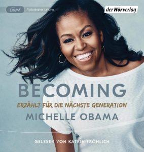BECOMING von MIchelle Obama