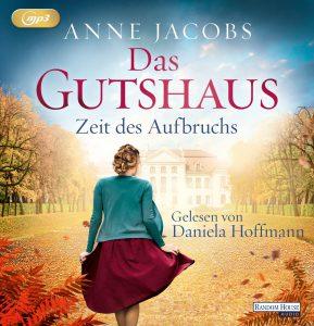 Das GutshausZeit des Aufbruchs von Anne Jacobs