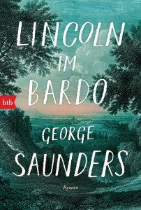 Lincoln im Bardo von George Saunders