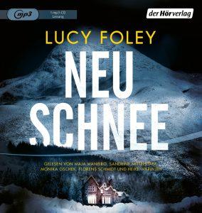 Neuschnee von Lucy Foley